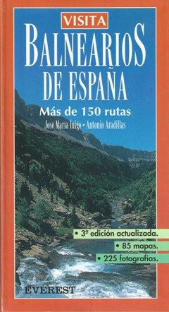"""""""Balnearios de España"""", para los amigos y amantes del agua."""